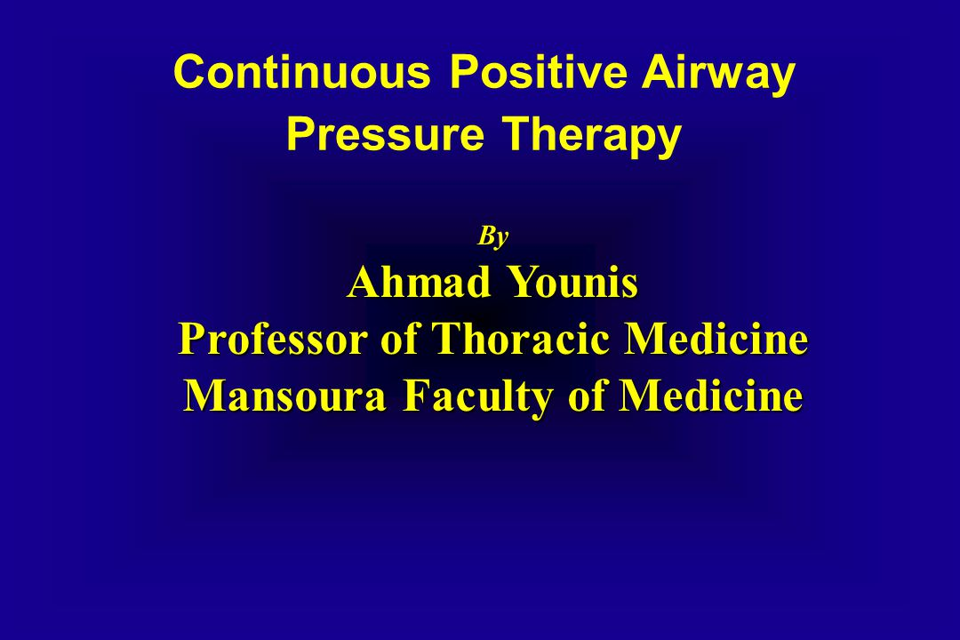 Continuous Positive Airway Pressure Therapy