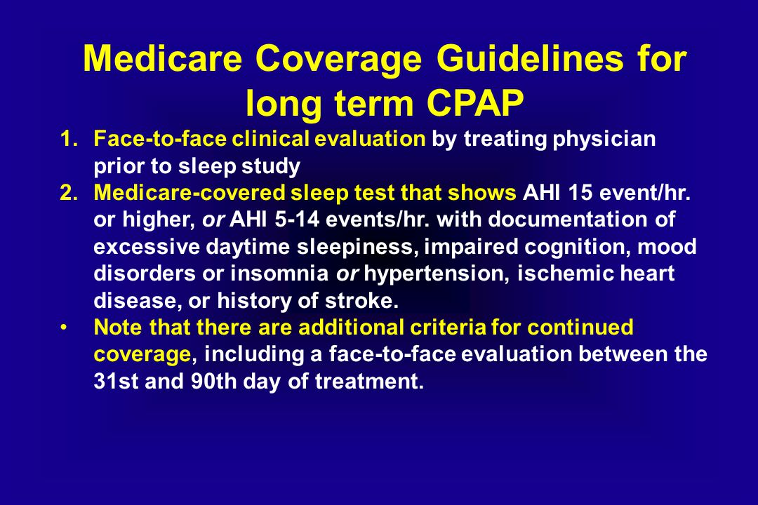 Medicare Coverage Guidelines for long term CPAP