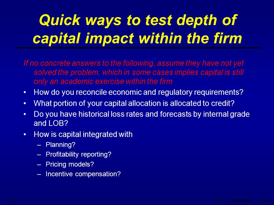 Quick ways to test depth of capital impact within the firm