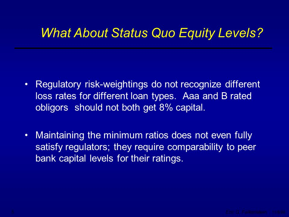 What About Status Quo Equity Levels