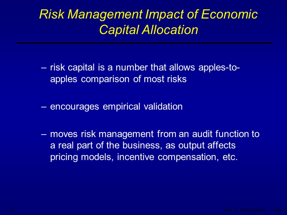 Risk Management Impact of Economic Capital Allocation