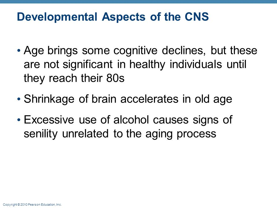 Developmental Aspects of the CNS