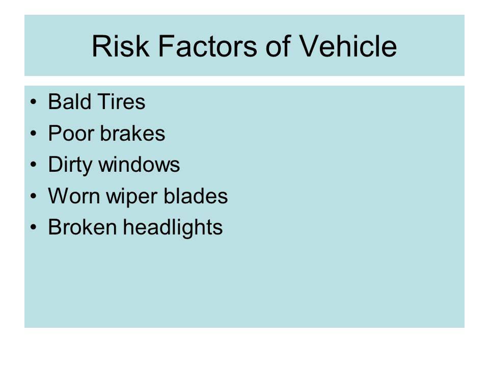 Risk Factors of Vehicle