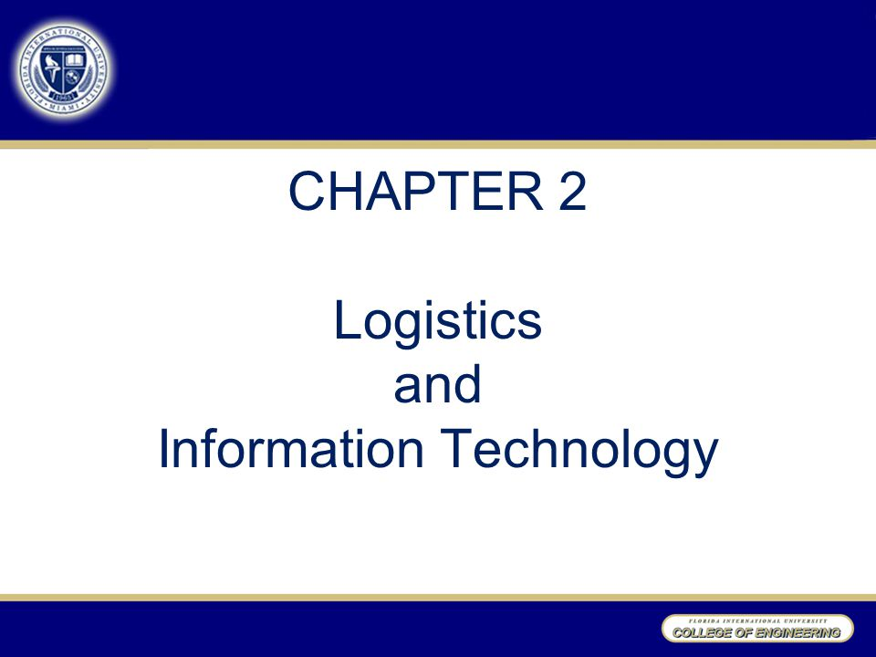 CHAPTER 2 Logistics and Information Technology