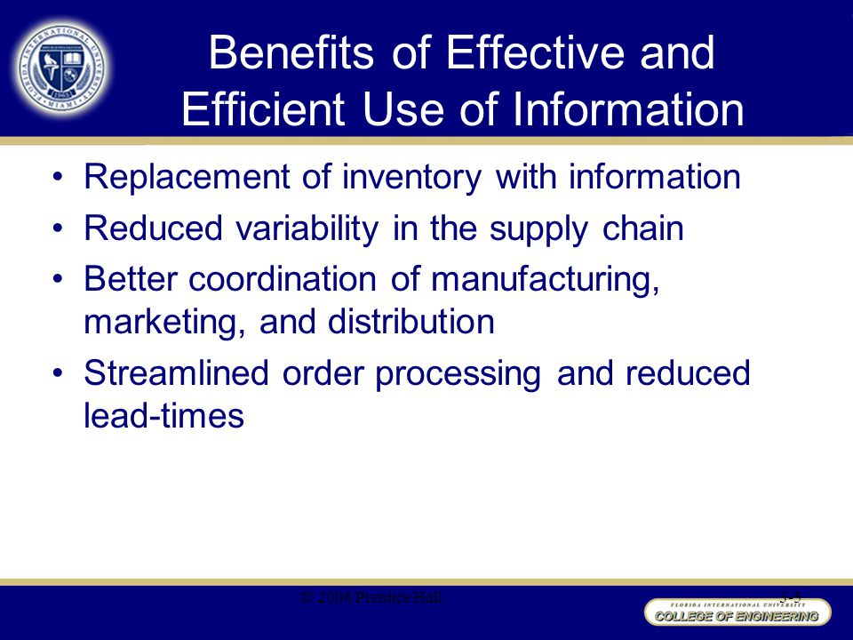 Benefits of Effective and Efficient Use of Information