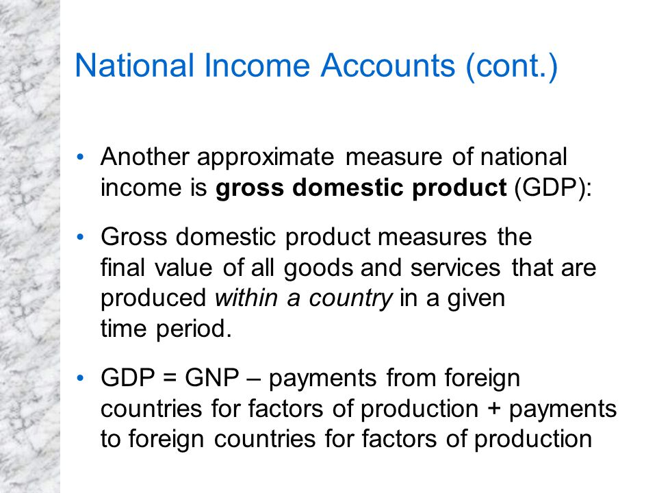 National Income Accounts (cont.)