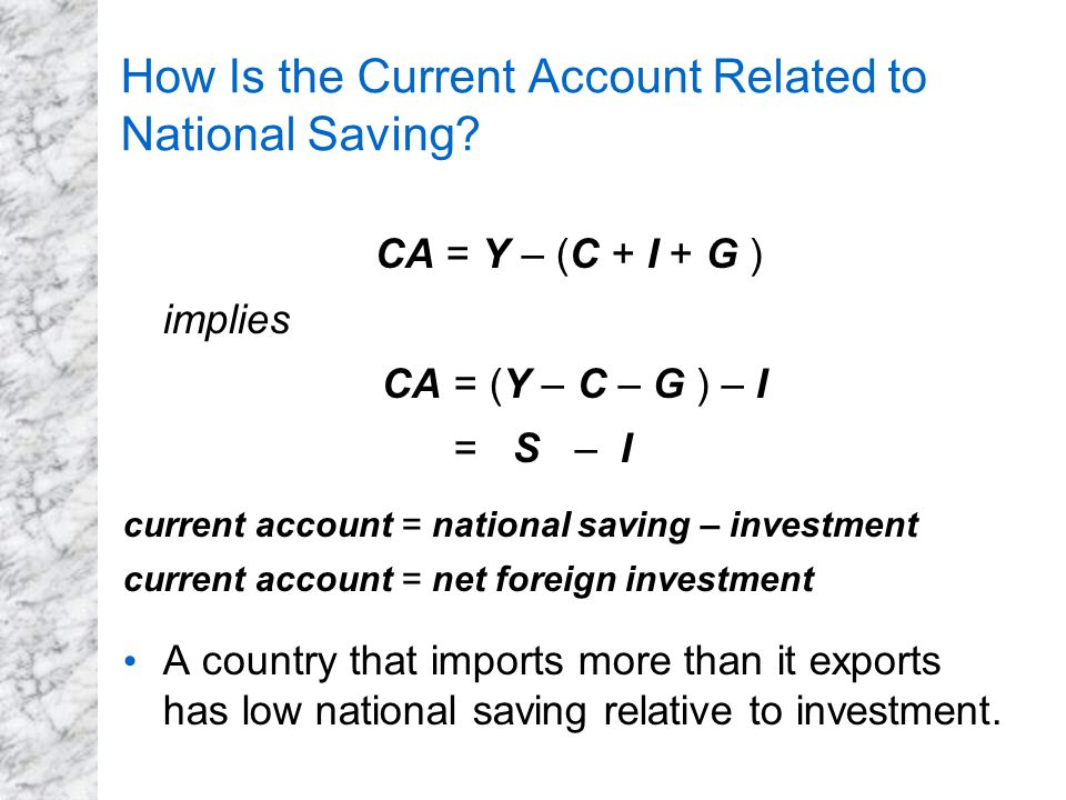How Is the Current Account Related to National Saving