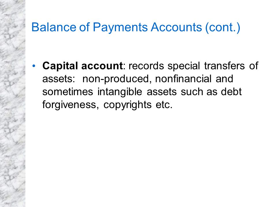 Balance of Payments Accounts (cont.)