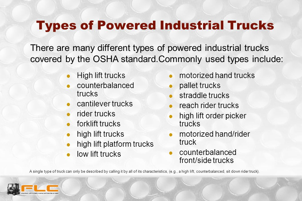 Types of Powered Industrial Trucks