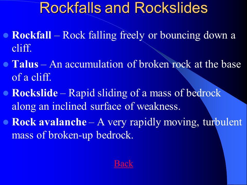 Rockfalls and Rockslides