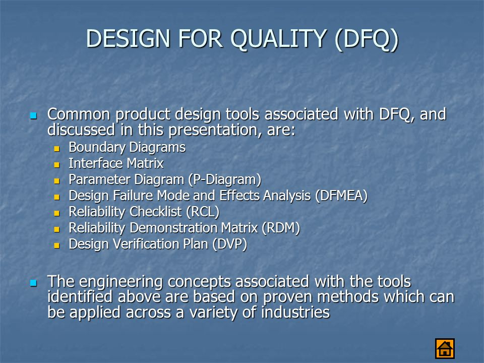 DESIGN FOR QUALITY (DFQ)