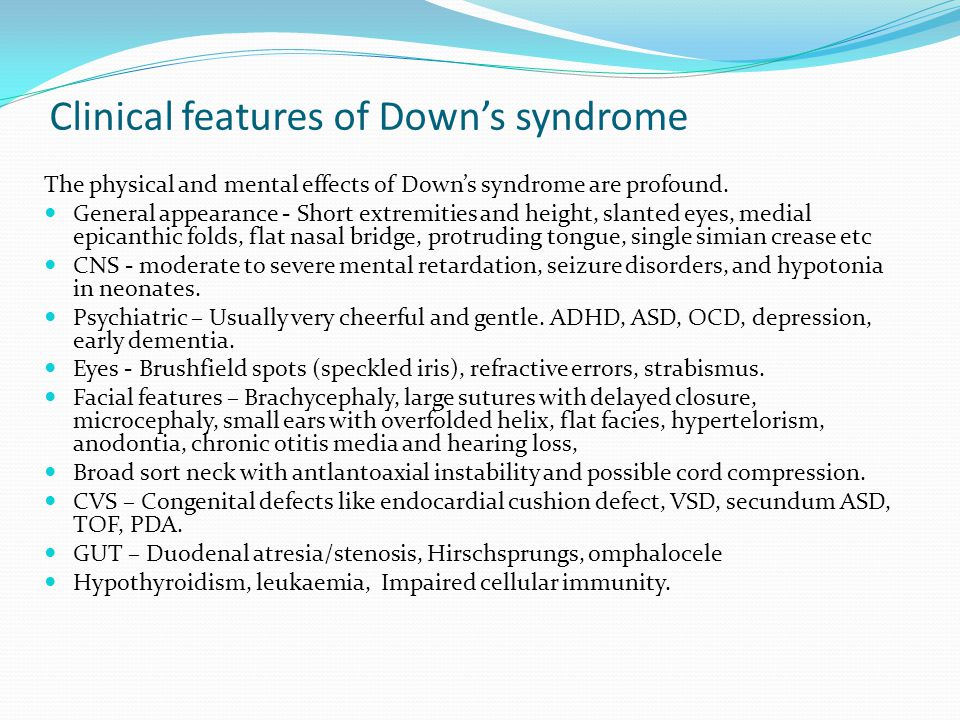 Clinical features of Down's syndrome