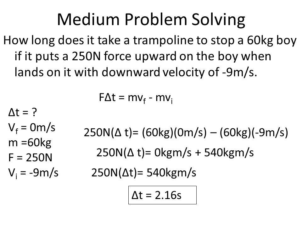 Medium Problem Solving