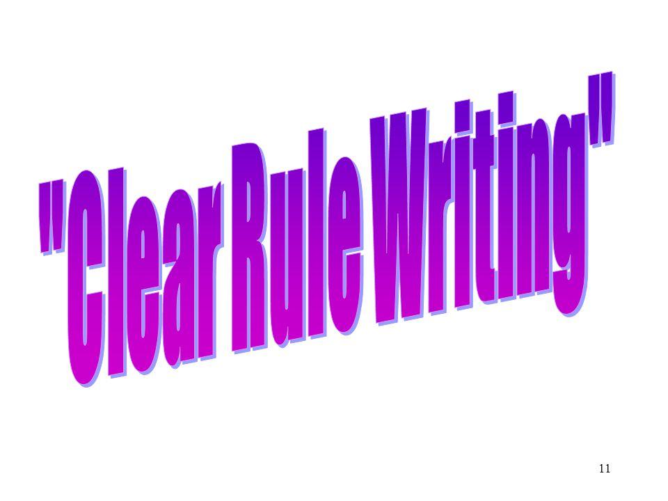 Clear Rule Writing
