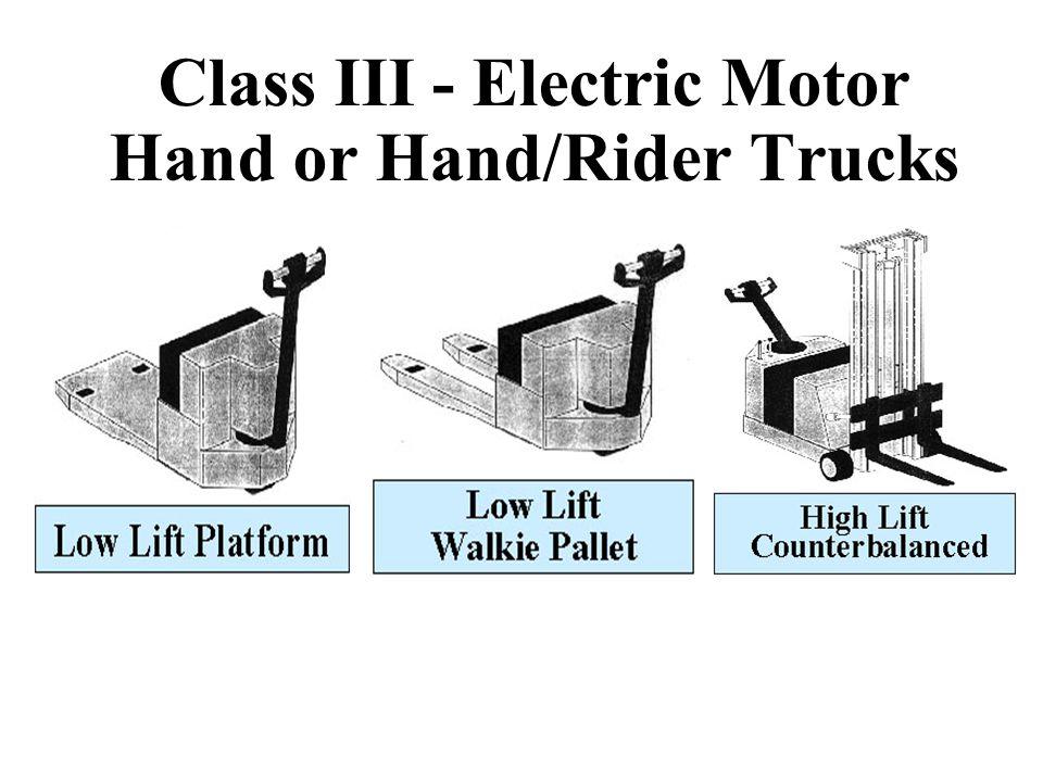 Class III - Electric Motor Hand or Hand/Rider Trucks