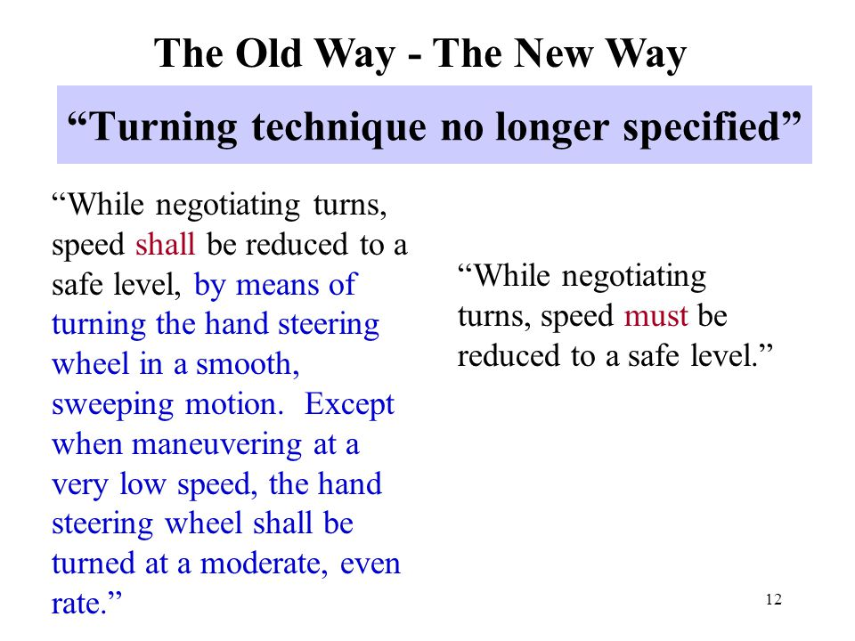 Turning technique no longer specified