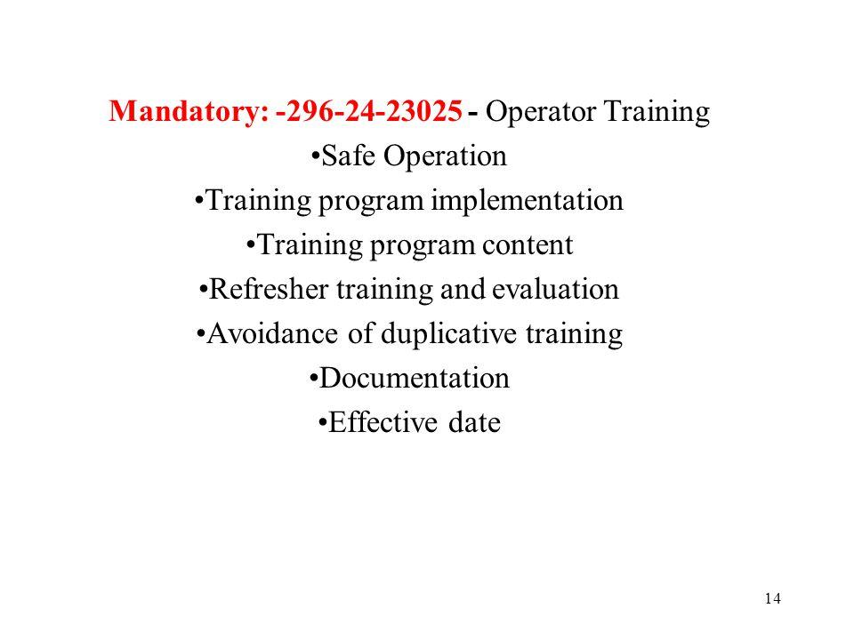 Mandatory: -296-24-23025 - Operator Training Safe Operation