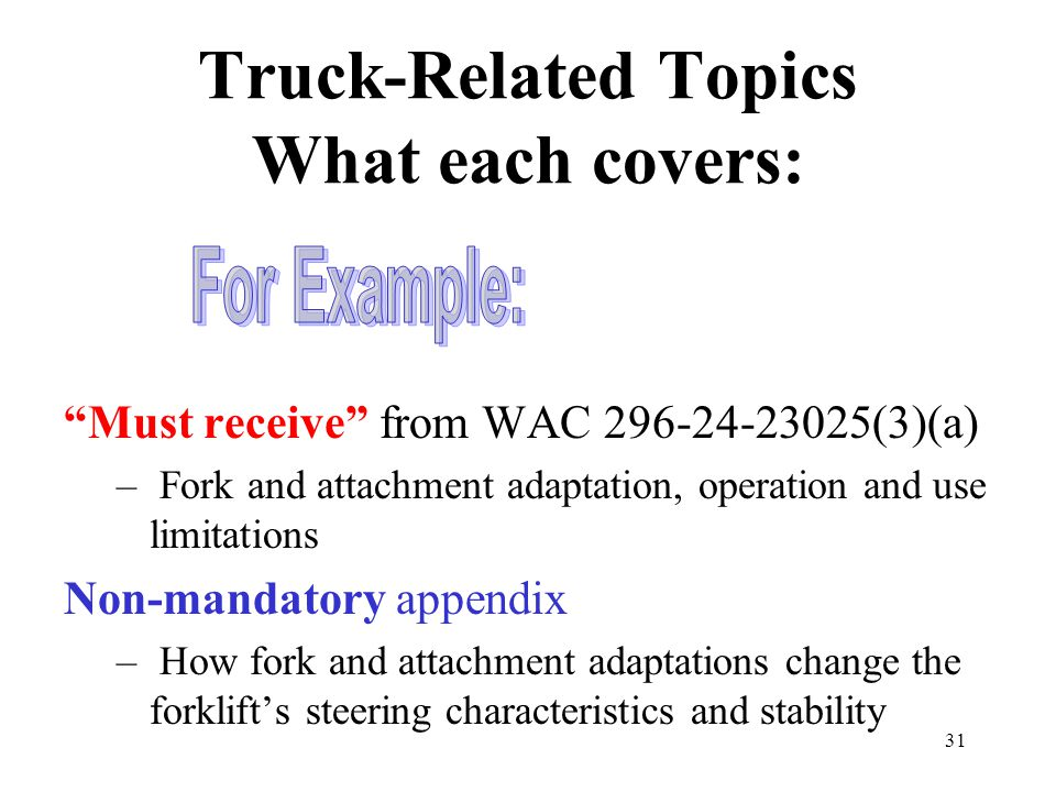 Truck-Related Topics What each covers: