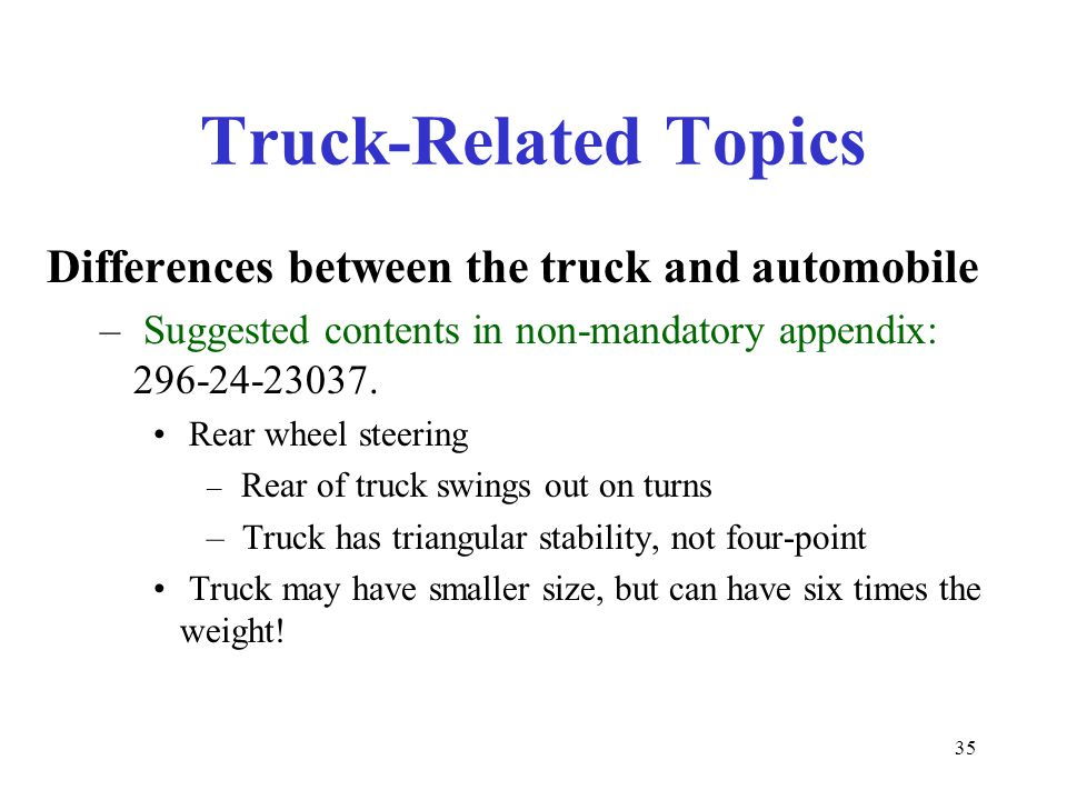 Truck-Related Topics Differences between the truck and automobile