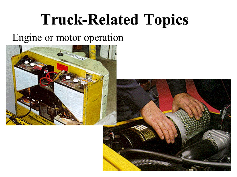 Truck-Related Topics Engine or motor operation