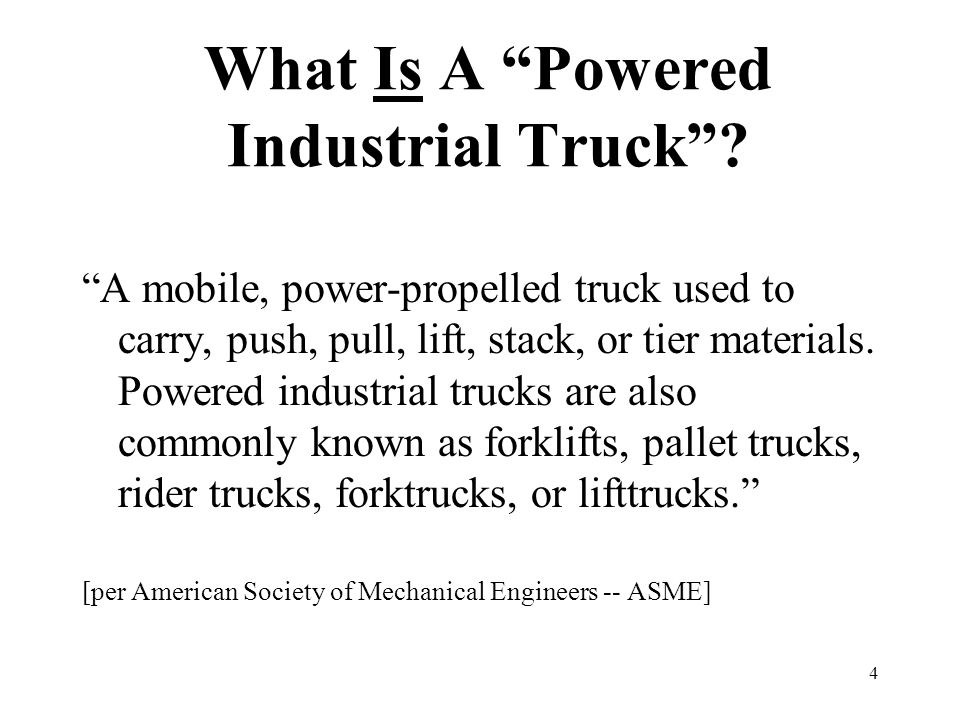 What Is A Powered Industrial Truck