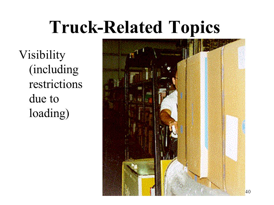 Truck-Related Topics Visibility (including restrictions due to loading)