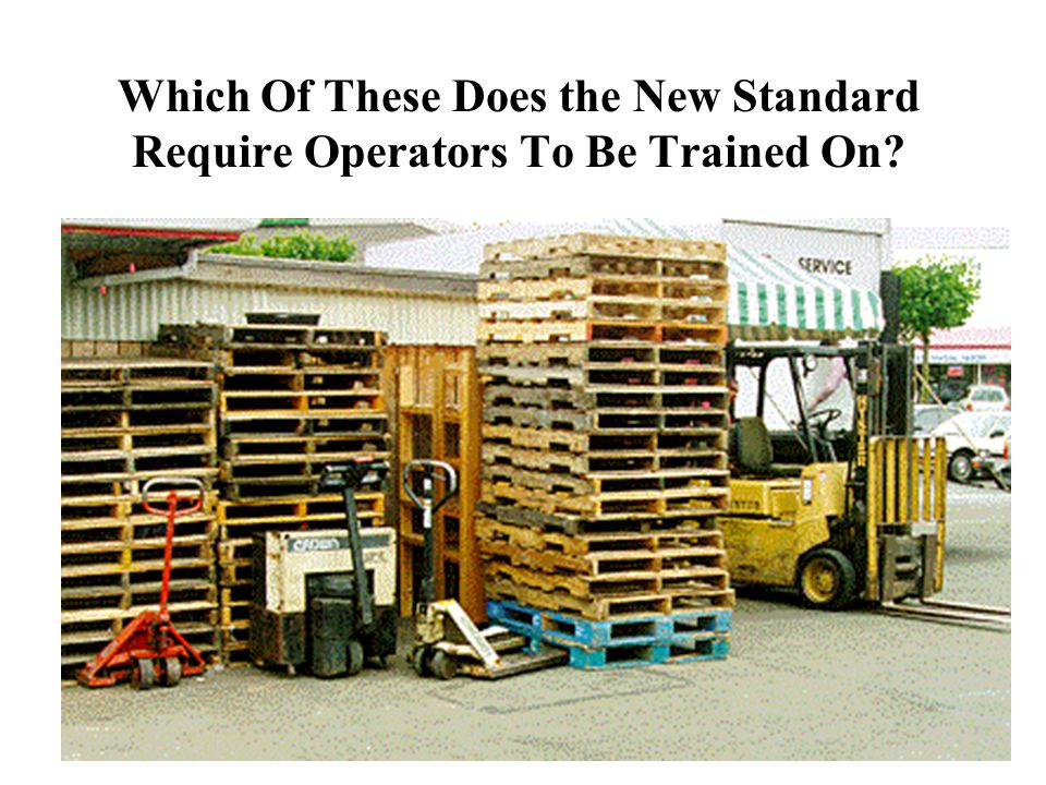 Which Of These Does the New Standard Require Operators To Be Trained On