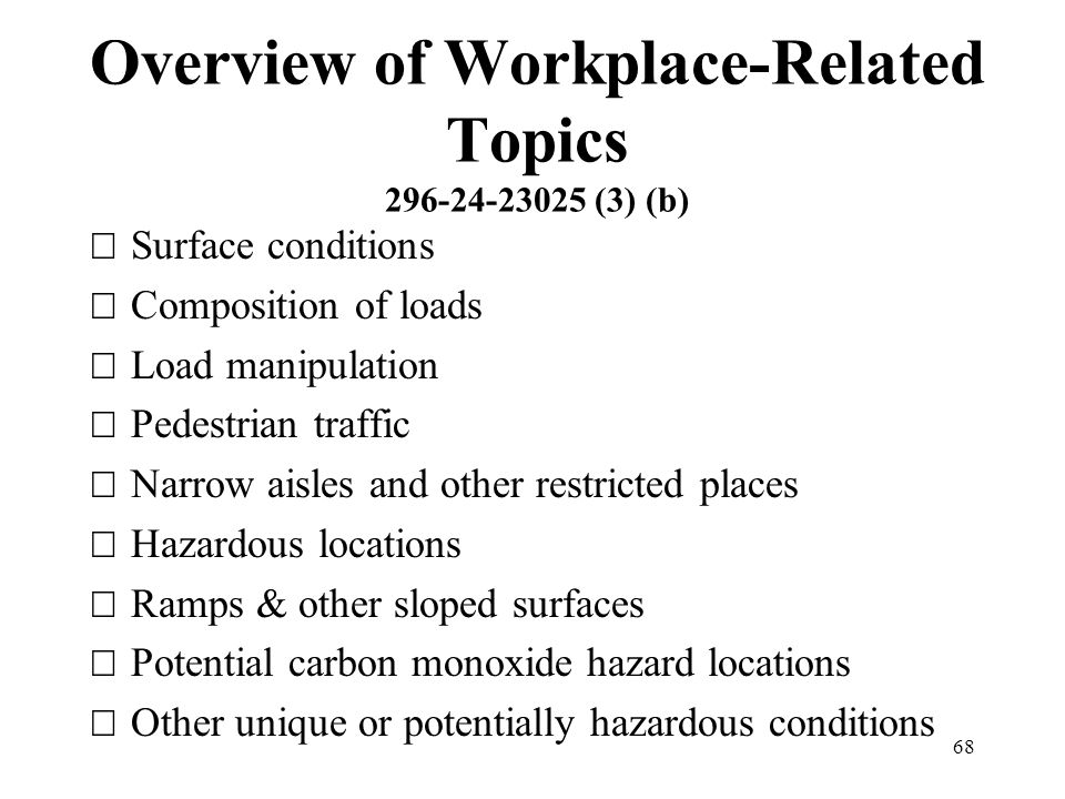 Overview of Workplace-Related Topics 296-24-23025 (3) (b)