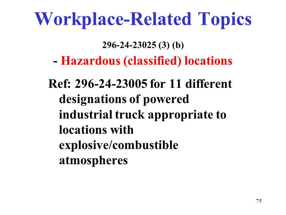 Workplace-Related Topics 296-24-23025 (3) (b) - Hazardous (classified) locations