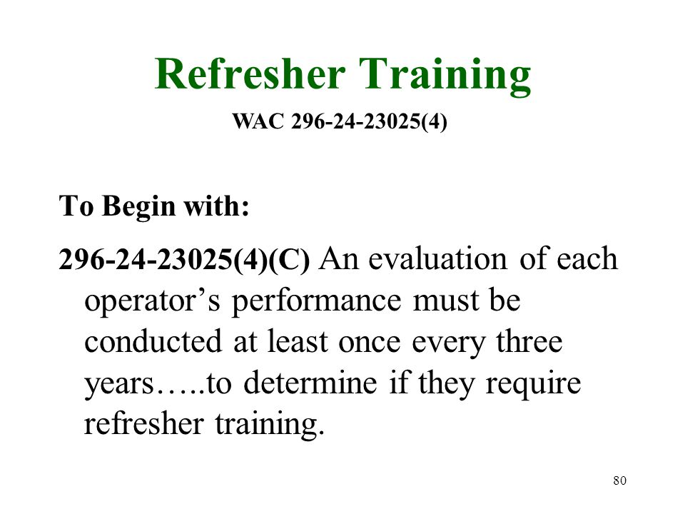 Refresher Training To Begin with: