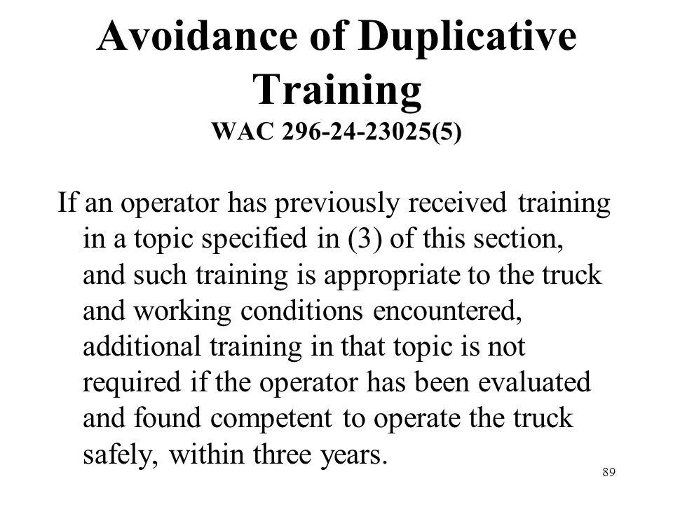 Avoidance of Duplicative Training WAC 296-24-23025(5)