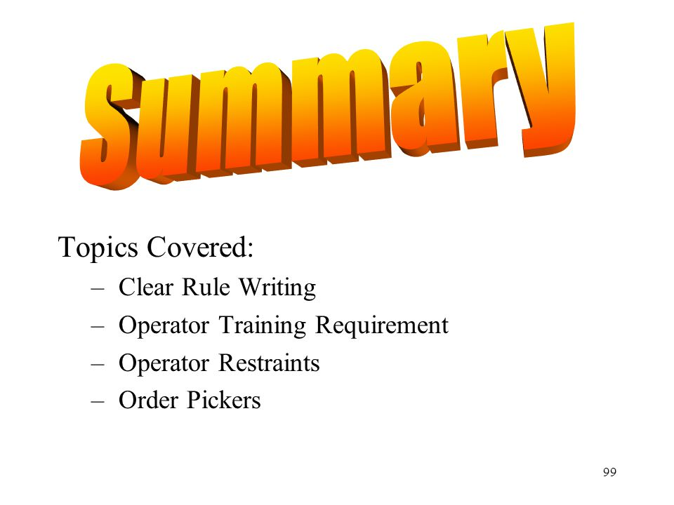 Summary Topics Covered: Clear Rule Writing