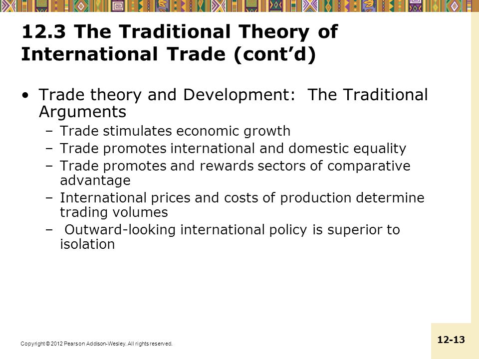 12.3 The Traditional Theory of International Trade (cont'd)