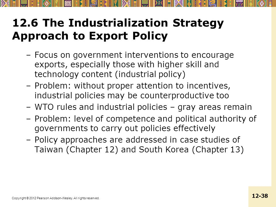 12.6 The Industrialization Strategy Approach to Export Policy