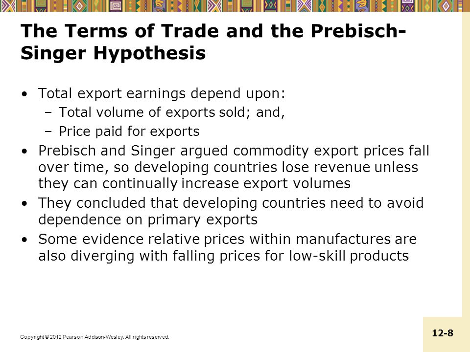 The Terms of Trade and the Prebisch-Singer Hypothesis