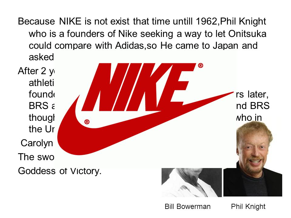 Carolyn Davidson.He figured out The swoosh logo present the