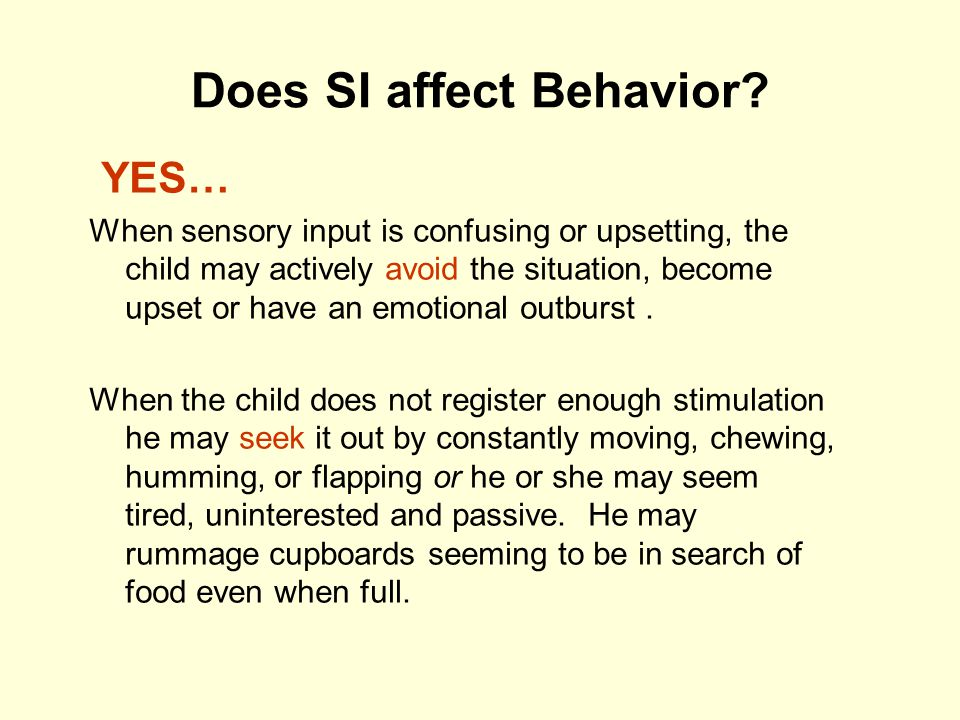 Does SI affect Behavior