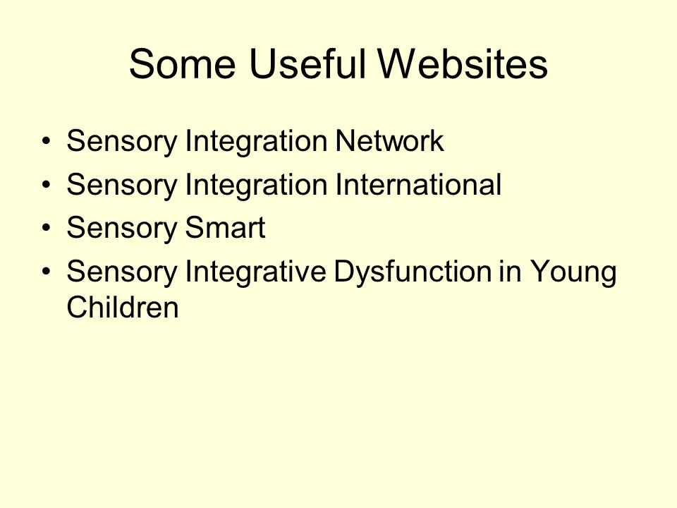 Some Useful Websites Sensory Integration Network
