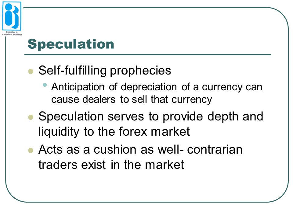 Speculation Self-fulfilling prophecies