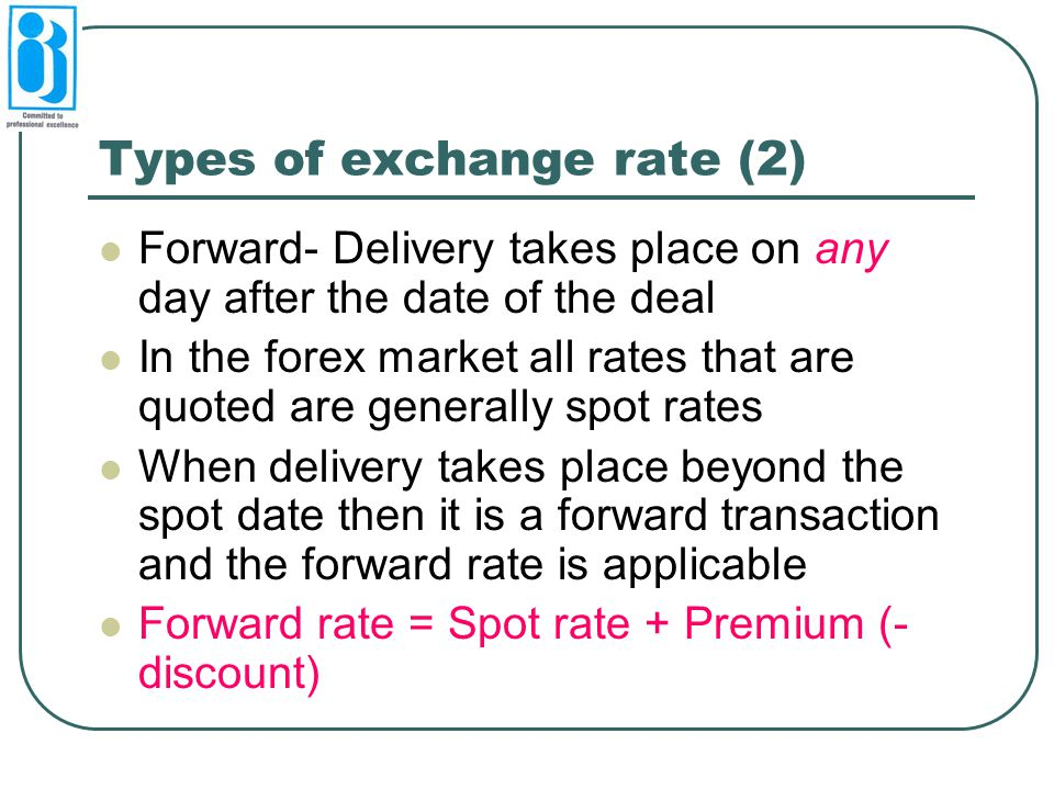 Types of exchange rate (2)