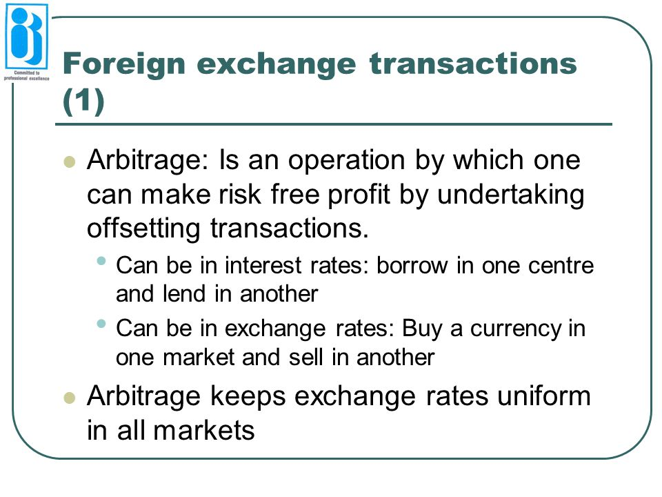 Foreign exchange transactions (1)