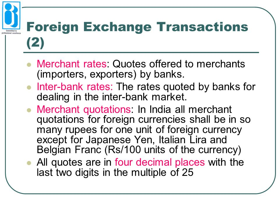 Foreign Exchange Transactions (2)