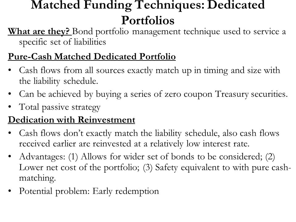 Matched Funding Techniques: Dedicated Portfolios