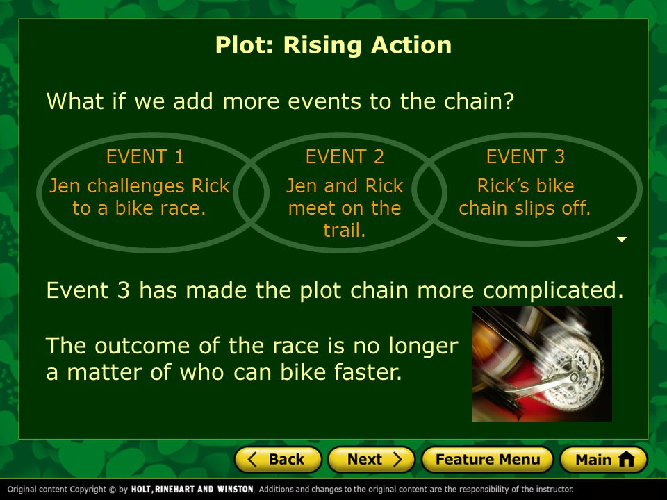 Plot: Rising Action What if we add more events to the chain