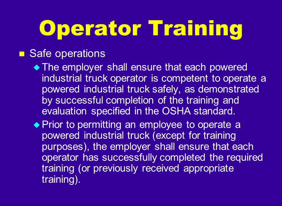Operator Training Safe operations