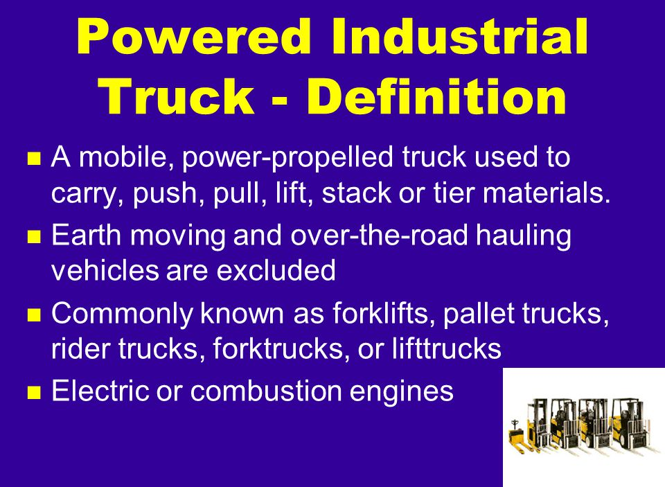 Powered Industrial Truck - Definition