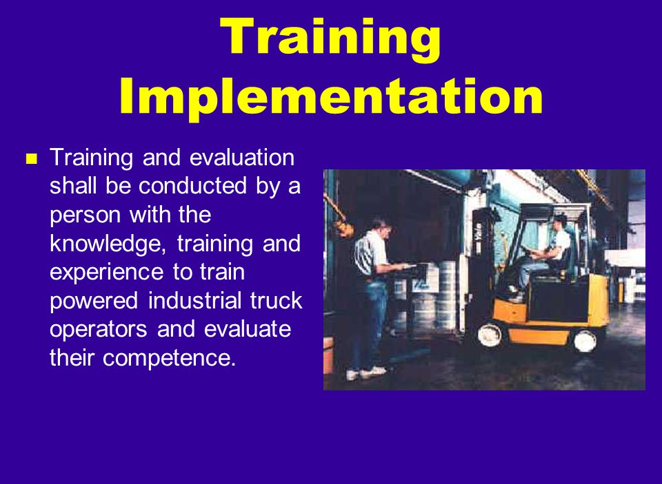 Training Implementation