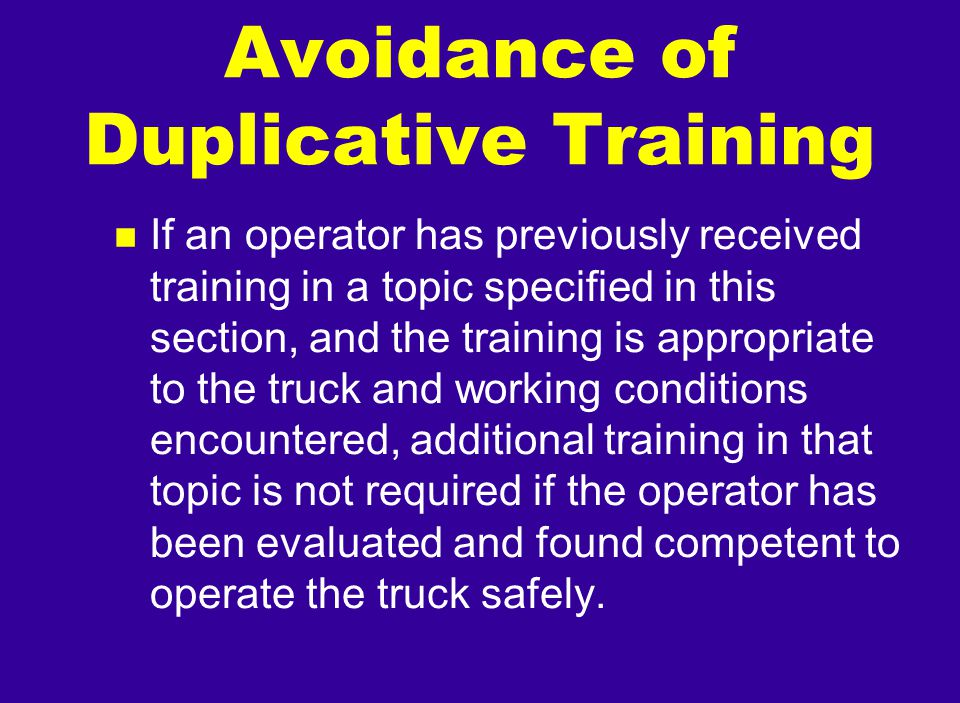 Avoidance of Duplicative Training