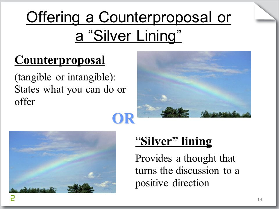 Offering a Counterproposal or a Silver Lining