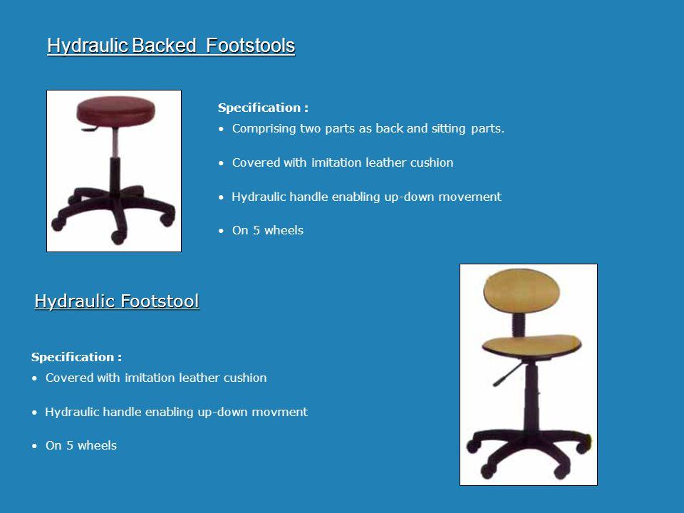 Hydraulic Backed Footstools